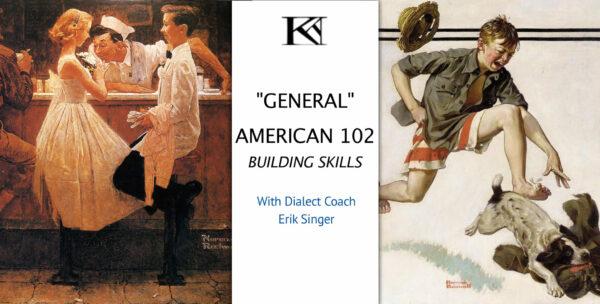 """""""General"""" American 102—Building Skills"""