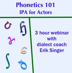 Phonetics 101—IPA for Actors