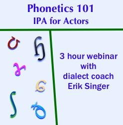 Phonetics 101—IPA for Actors